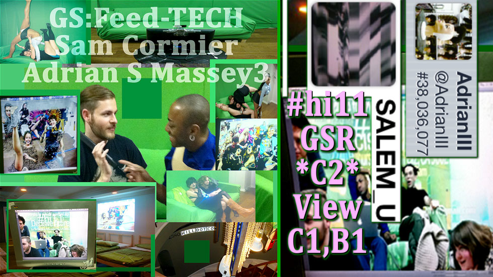 Greenscreen:Feed-TECH - Sam Cormier, Adrian S Massey3 / GSR (*C3*, View C1, B1)