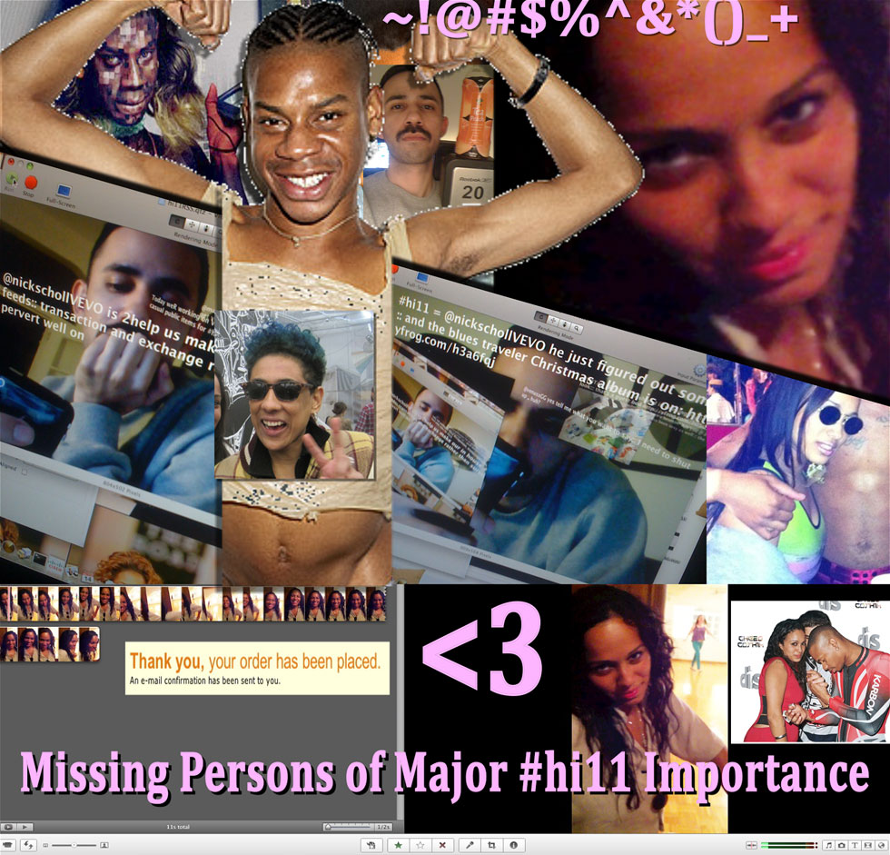 Missing Persons of Major #hi11 Importance - Venus Jazmin Soto, Telfar Clemens, Nick Scholl, Leilah Weinraub