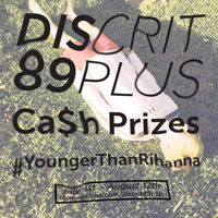 DIS Magazine: Are you #YoungerThanRihanna? Announcing DIScrit 89plus!!!