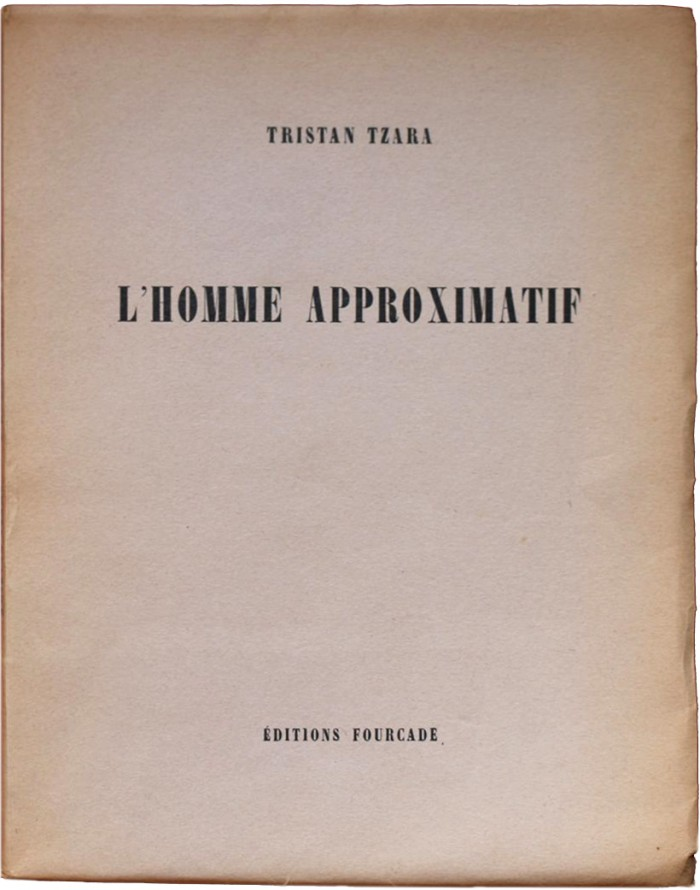 Approximative Man by Tristan Tzara