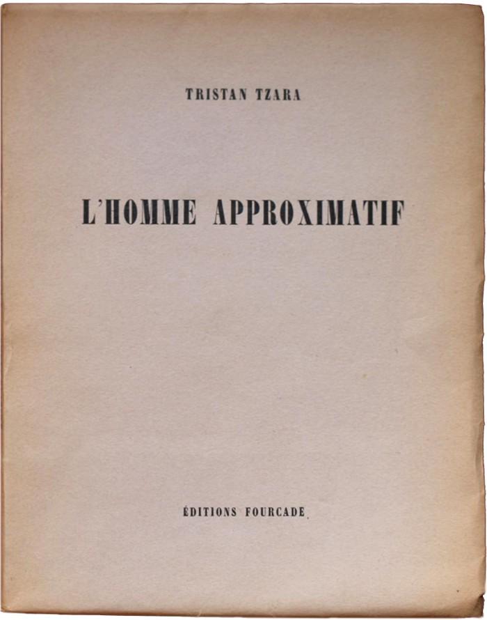 Approximative Man by Tristan Tzara