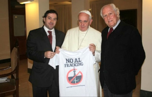 Pope Francis opposes fracking.