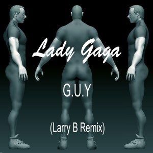 G.U.Y. (Remix) – Larry B