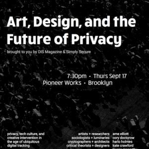 DIS Magazine: Art, Design, and The Future of Privacy