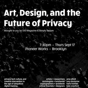 DIS Magazine: Art, Design, and The Future of Privacy