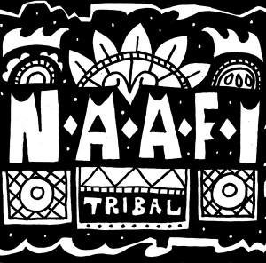NAAFI Gave Tribal the Compilation It Deserved