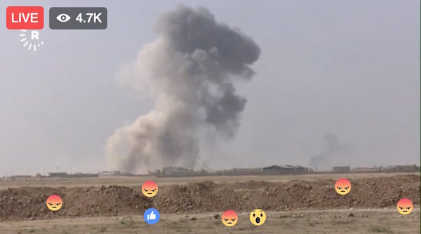 Facebook Live Video gets Reaction support as assault on ISIS-controlled Mosul begins.