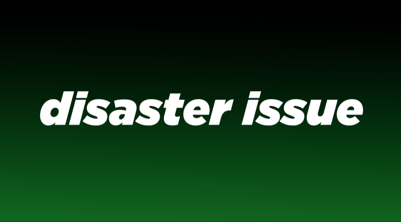 The Disaster Issue